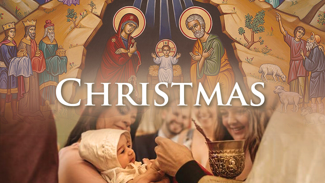 Divine Liturgy - Nativity of our Lord