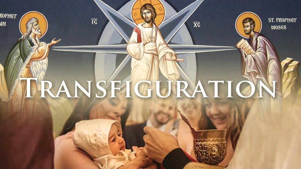Divine Liturgy - Transfiguration